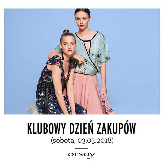 Klubowy Dzien Zakupow Z Orsay Oferty Tarasy Zamkowe